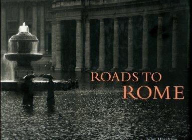 Heseltine, John. Roads To Rome
