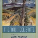 Ready, Milton. The Tar Heel State: A History Of North Carolina