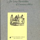 Menn, Joseph Karl. The Large Slaveholders Of Louisiana, 1860