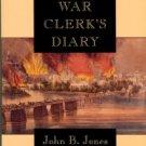 Jones, John B. A Rebel War Clerk's Diary