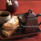 Perry, Sara. The New Tea Book: A Guide To Black, Green, Herbal, And Chai Tea