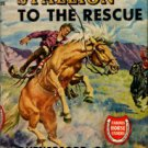 Montgomery, Rutherford G. The Golden Stallion To The Rescue