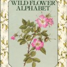 Cameron, Elizabeth. A Wild Flower Alphabet For My Dillington Grandchildren....