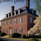 Wenger, Mark R.. Carter's Grove: The Story Of A Virginia Plantation