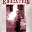 Ketchie, Cotton. A Country Boy's Education