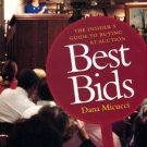 Micucci, Dana. Best Bids: The Insider's Guide To Buying At Auction