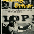 Jenkinson, Denis. The Racing Driver: The Theory And Practice Of Fast Driving