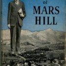 Creasman, Clarence Dixon. Moore Of Mars Hil
