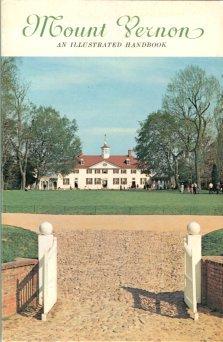 Mount Vernon Ladies' Association. Mount Vernon: An Illustrated Handbook