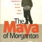 Fink, Leon. The Maya Of Morganton: Work And Community In The Nuevo New South