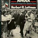 Lottman, Herbert R. The People's Anger: Justice And Revenge In Post-Liberation France