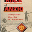Whitlock, F. The Rock Of Anzio: From Sicily To Dachau, A History Of The U.S. 45th Infantry Division