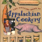 Page, Linda Garland, and Wigginton, Eliot, editors. The Foxfire Book Of Appalachian Cookery