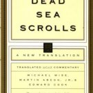 Wise, Michael, Abegg, Martin, and Cook, Edward. The Dead Sea Scrolls: A New Translation