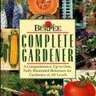 Armitage, Allan, et al. Burpee Complete Gardener: A Comprehensive...Reference...