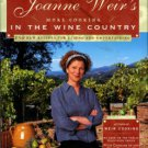Weir, Joanne. Joanne Weir's More Cooking In The Wine Country