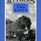 Schalansky, Vicki, and Smith, Traci, editors. My Folks Rode The Rails