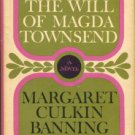 Banning, Margaret Culkin. The Will Of Magda Townsend