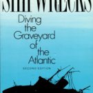 Farb, Roderick M. Shipwrecks: Diving The Graveyard Of The Atlantic