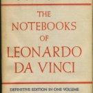 Leonardo, da Vinci. The Notebooks Of Leonardo Da Vinci