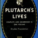 Plutarch. The Lives Of The Noble Grecians And Romans