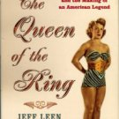 Leen, Jeff. The Queen Of The Ring: Sex, Muscles, Diamonds, And The Making Of An American Legend