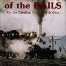 Lonon, J. L. Tall Tales Of The Rails: On The Carolina, Clinchfield & Ohio