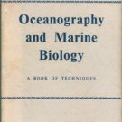 Barnes, Harold. Oceanography And Marine Biology: A Book Of Techniques