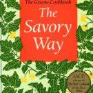 Madison, Deborah. The Savory Way