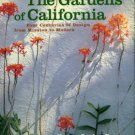 Power, Nancy Goslee. The Gardens Of California: Four Centuries Of Design From Mission To Modern