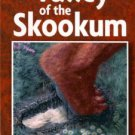 Sheppard-Wolford, Sali. Valley Of The Skookum: Four Years Of Encounters With Bigfoot.