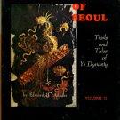 Adams, Edward B. Through Gates Of Seoul: Trails And Tales Of Yi Dynasty, Volume II