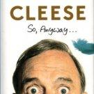 Cleese, John. So, Anyway....