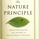 Louv, Richard. The Nature Principle: Human Restoration And The End Of Nature-Deficit Disorder
