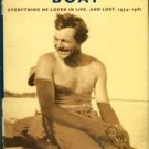 Hendrickson, Paul. Hemingway's Boat: Everything He Loved In Life, And Lost, 1934-1961