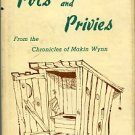 Wynn, Makin [pseud.]. Of Pots And Privies: From The Chronicles Of Makin Wynn