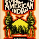 Jacobs, Wilbur R. Dispossessing The American Indian: Indians And Whites On The Colonial Frontier