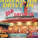 Witzel, Michael Karl. The American Drive-In: History And Folklore Of The Drive-In Restaurant...