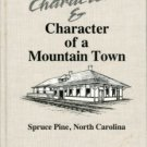 Hite, James. Characters & Character Of A Mountain Town: Spruce Pine, North Carolina
