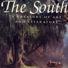 Howorth, Lisa. The South: A Treasury Of Art And Literature