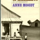 Moody, Anne. Coming Of Age In Mississippi: An Autobiography