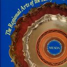 Bivins, J. The Regional Arts Of The Early South: A Sampling From The Collection Of MESDA