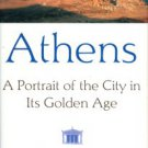 Meier, Christian. Athens: A Portrait Of The City In Its Golden Age