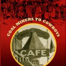 Christensen, Bonnie. Red Lodge And The Mythic West: Coal Miners To Cowboys