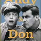 De Vise, Daniel. Andy And Don: The Making Of A Friendship And A Classic American TV Show