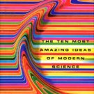 Flowers, Charles. Instability Rules: The Ten Most Amazing Ideas Of Modern Science