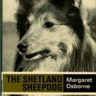 Osborne, Margaret. The Shetland Sheepdog