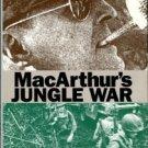 Taaffe, Stephen R. MacArthur's Jungle War: The 1944 New Guinea Campaign