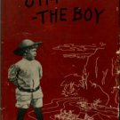Washburn, Jim. Jim The Boy: Autobiographical Sketches Of The Author's First 18 Years