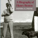 Payne, Daniel G. Orion On The Dunes: A Biography Of Henry Beston